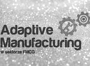 Forum Adaptive Manufacturing